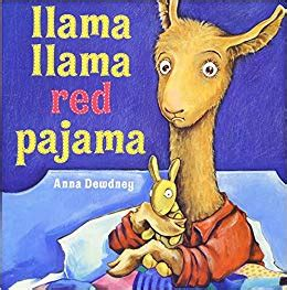 llama llama red pajama 0451474570 llama llama red pajama anna dewdney 9780451474575 amazon com books