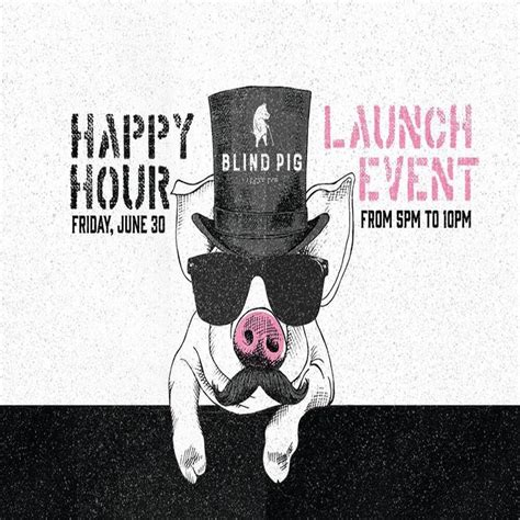 Blind Pig Schedule blind pig happy hour launch artscalendar