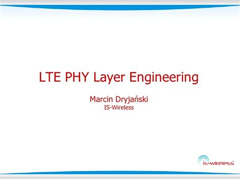 lte tutorial powerpoint lte phy layer engineering tutorial from is wireless