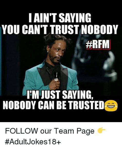 Memes On Trust - trust memes 28 images 1000 ideas about trust meme on