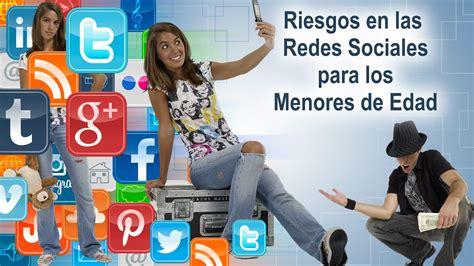 las redes sociales y sus imagenes riesgos en las redes sociales para los menores de edad