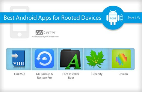 apps for rooted android 15 best android apps for rooted devices part 1 3 aw center