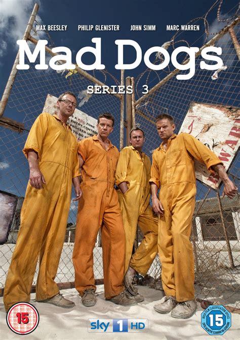 mad dogs season 2 mad dogs season 3 hd mad dogs season 3 2011