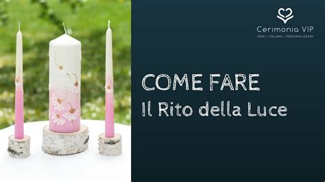 sulla luce delle candele cerimonie nuziali il rito della luce o rito delle