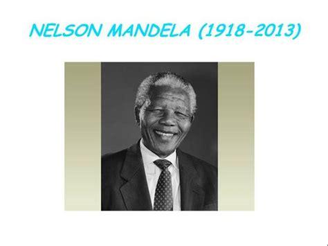 biography of nelson mandela ppt nelson mandela authorstream