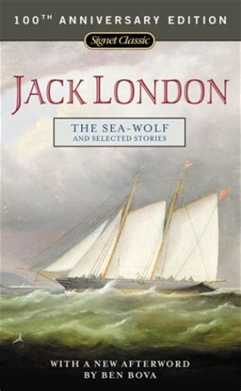 the sea wolf books the sea wolf and selected stories by reviews
