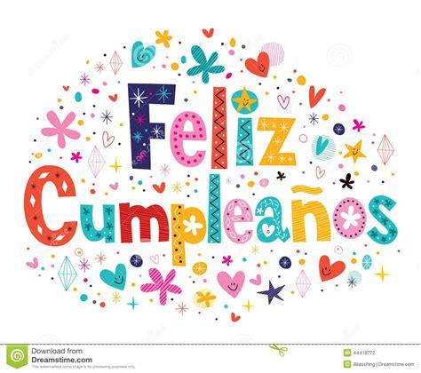 imagenes feliz cumpleaños jpg feliz cumpleanos feliz cumplea 241 os en texto espa 241 ol