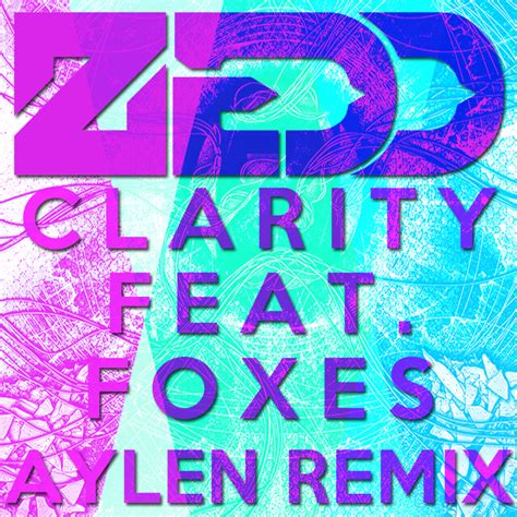 download mp3 free zedd clarity zedd clarity feat foxes aylen remix daily beat
