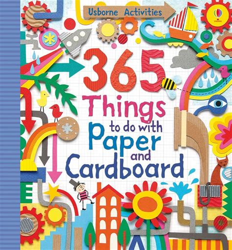 365 things to do with paper and cardboard at usborne