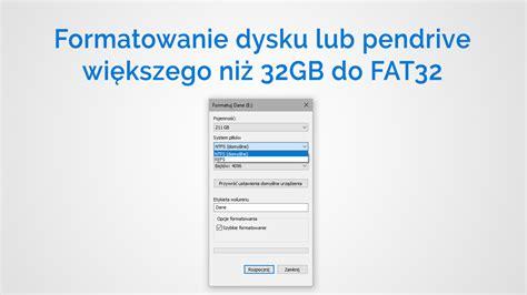 fat32 format co to jest jak sformatować dysk lub pendrive większy niż 32gb na