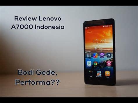 Hp Lenovo A7000 Di Indonesia indonesia review lenovo a7000