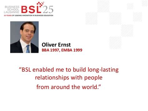 Bsl Mba by Business School Lausanne Alumni Quotes