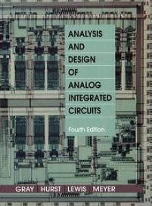 analysis and design of analog integrated circuits books analysis and design of analog integrated circuits 4 ed