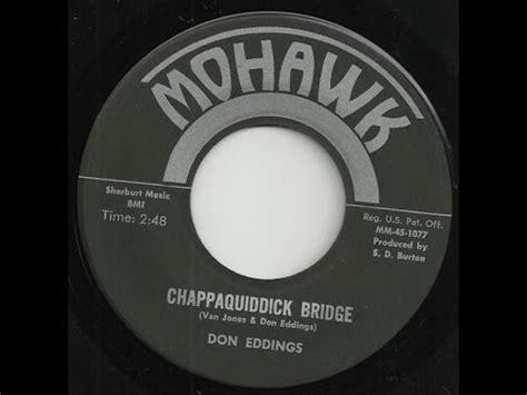 Chappaquiddick Bridge Song Don Eddings Chappaquiddick Bridge
