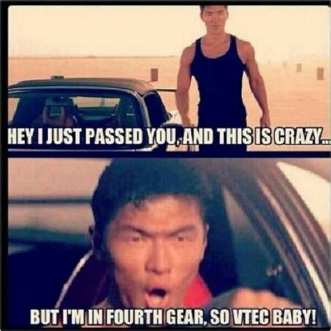 Soon Car Meme - jdm car meme car humor honda vtec car memes pinterest