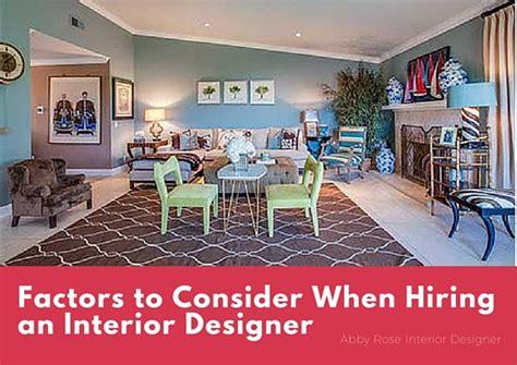 hiring an interior designer top 4 factors to consider when hiring an interior designer