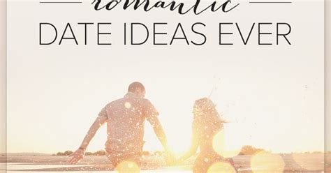 Most Date Ideas by 14 Of The Most Date Ideas