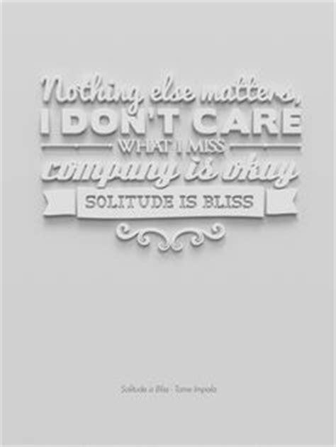 impala lyrics solitude is bliss quotes