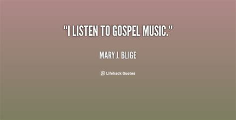 mary j blige listen to free music by mary j blige on black gospel quotes quotesgram