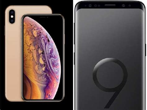 apple iphone xs vs samsung galaxy s9 battle of flagships mobiles news gadgets now
