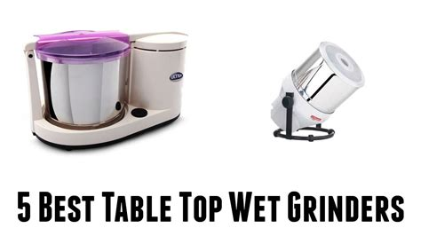 best table 2017 best table top grinders buy in 2017