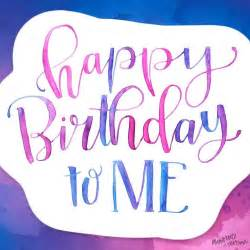 Birthday For Me Quotes 21 Best Birthday Images On Pinterest Birthday Greetings