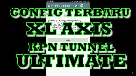 config axis hit terbaru trik internet gratis config terbaru xl axis kpn tunnel
