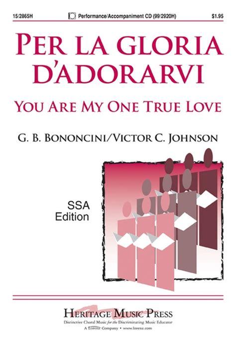 gt true love by gloria l sheet music per la gloria d adorarvi ssa piano