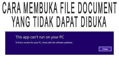 lain membuka file dokumen  tidak  dibuka