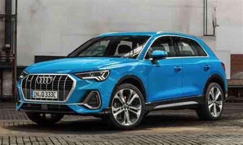 2019 Audi Q3 Usa by Audi Q3 2019 Release Date Uk Audi Car Usa