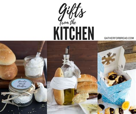 homemade gifts from the kitchen gather for bread