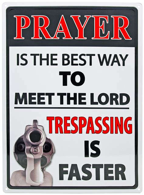best way to meet prayer is the best way to meet the lord tin sign
