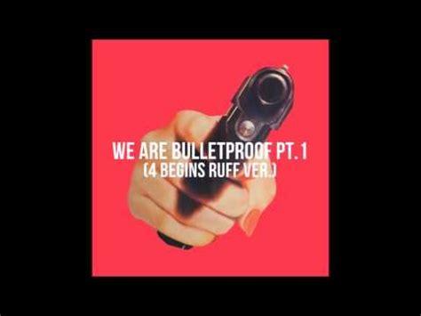 download mp3 bts we are bulletproof pt 1 we are bulletproof pt 1 4 begins ruff ver 방탄소년단 bts