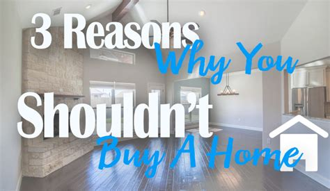 reasons not to buy a house reasons not to buy a house 28 images why you should buy a home in the winter 7