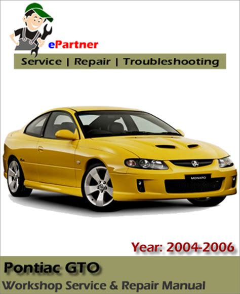 pontiac gto service repair manual 2004 2006 automotive service repair manual