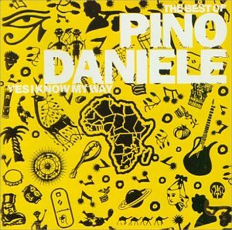 pino daniele the best pino daniele the best of pino daniele yes i my way