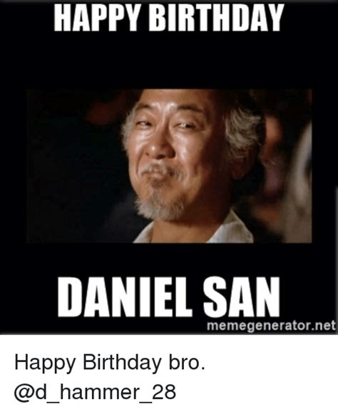 Daniel Meme - 25 best memes about happy birthday daniel happy