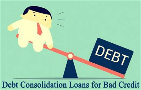 debt consolidation loans for with bad kredit broking on debt consolidation loans for bad credit