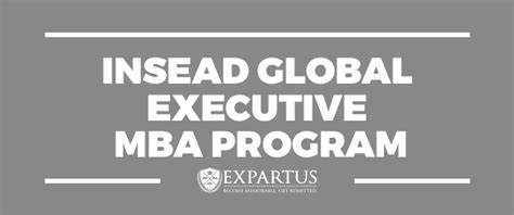 Insead Mba Curriculum by B School Profile Archives Expartus