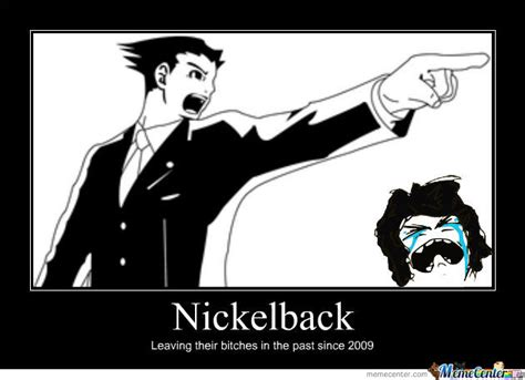 Nickelback Meme - nickelback by dylanbump meme center