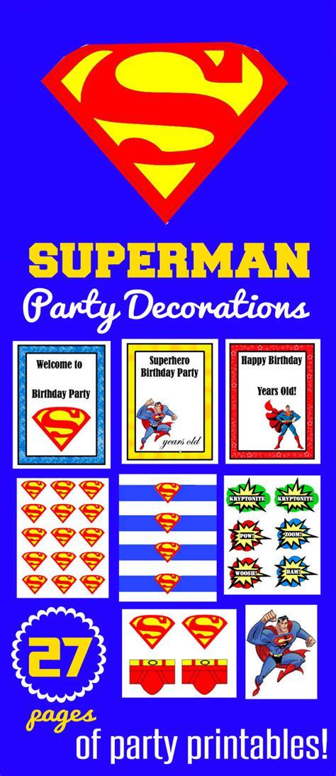 printable superman party decorations superman birthday party superman birthday party