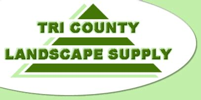 Landscape Supplies Available From Tri County Landscape Tri County Landscape
