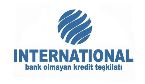 c a bank kredit quot international quot bokt kredit m 252 təxəssisi axtarır