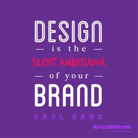 design is the silent ambassador of your brand de 30 b 228 sta inspirational quotes bilderna p 229 pinterest