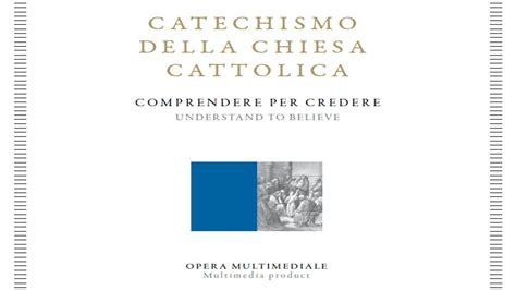 catechismo della chiesa cattolica compendio libreria editrice vaticana 2005 promo catechismo della chiesa cattolica