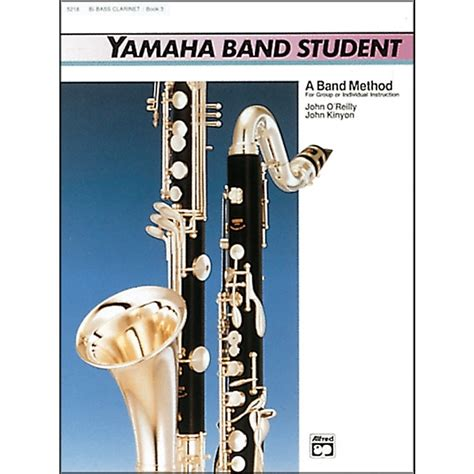 picture book band alfred yamaha band student book 3 b flat bass clarinet
