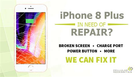 iphone 8 plus repair cellular necessities cell phone repairs