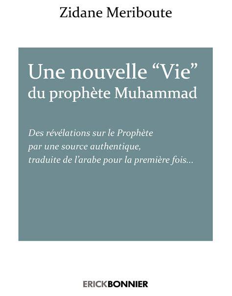 nouvelle vie et autres 2081416123 zidane meriboute une nouvelle vie du proph 232 te iqbal إقبال