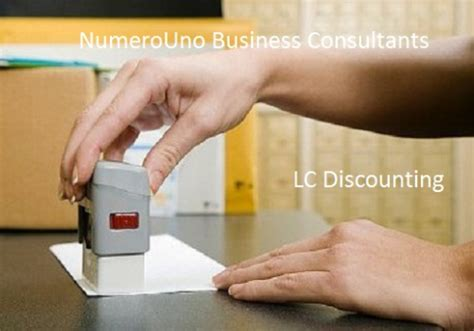 Letter Of Credit Discounting Lc Discounting Come Become No 1