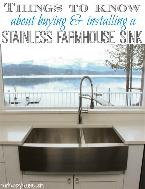 How To Install A Farmhouse Kitchen Sink Things To About Buying Installing A Stainless Steel Farmhouse Style Sink The Happy Housie